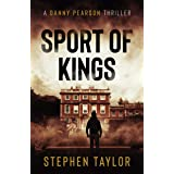 Sport of Kings: The hunt is on... (A Danny Pearson Thriller)