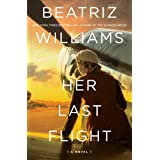 Her Last Flight: A Novel