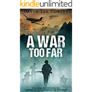 A War Too Far: A Vietnam War Novel (The Airmen Series Book 1)