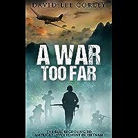A War Too Far: A Vietnam War Novel (Airmen Series Book 1)