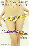 Continental Affair Series: (Books 1-3)