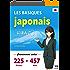 Apprenez le japonais basique - 225 phrases utilisées fréquemment et 457 mots de vocabulaire