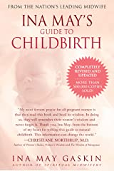 "Ina May's Guide to Childbirth ""Updated With New Material"" Paperback"