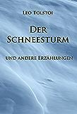 Der Schneesturm: und andere Erzählungen