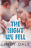 The Night We Fell (Matilda Plains Book 1)