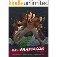 Ice Massacre: The Graphic Novel: Volume 1 book cover