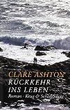 Rückkehr ins Leben: Ein Cornwall-Roman