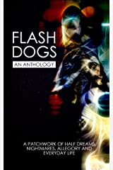 Flashdogs: An Anthology Kindle Edition