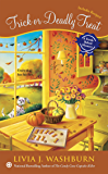 Trick or Deadly Treat (Fresh-Baked Mystery Book 9)