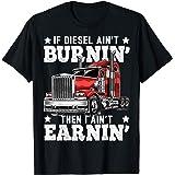 Funny Diesel Trucker Big Rig Semi-Trailer Truck Driver Gift T-Shirt