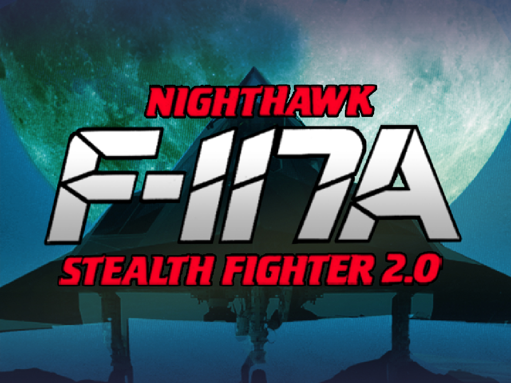 F-117A Nighthawk Stealth Fighter 2.0 [Online Game Code]