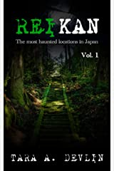 Reikan: The most haunted locations in Japan: Volume One Kindle Edition