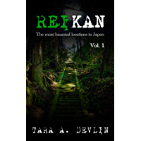 Reikan: The most haunted locations in Japan: Volume One