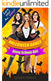 Halloween Dance: A Sissy School Girl Reverse Harem Romance
