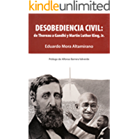Desobediencia civil: de Thoreau a Gandhi y Martin Luther King, Jr.