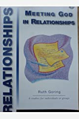 Meeting God in Relationships Paperback