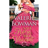Save a Horse, Ride a Viscount (The Footmen's Club Book 4)