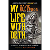 My Life with Deth: Discovering Meaning in a Life of Rock & Roll book cover