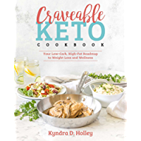 Craveable Keto: Your Low-Carb, High-Fat Roadmap to Weight Loss and Wellness (English Edition)