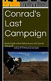 Conrad's Last Campaign: Book Eight in the Adventures of Conrad Stargard