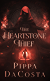 The Heartstone Thief (Dragon Eye Chronicles Book 1)