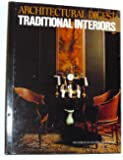 Architectural Digest Traditional Interiors (The Worlds of Architectural digest)