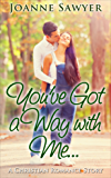 Christian Romance   You've Got A Way With Me… A Romantic Contemporary Book & Inspirational Love Story Novel or Novella