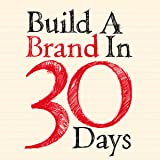 Build a Brand in 30 Days