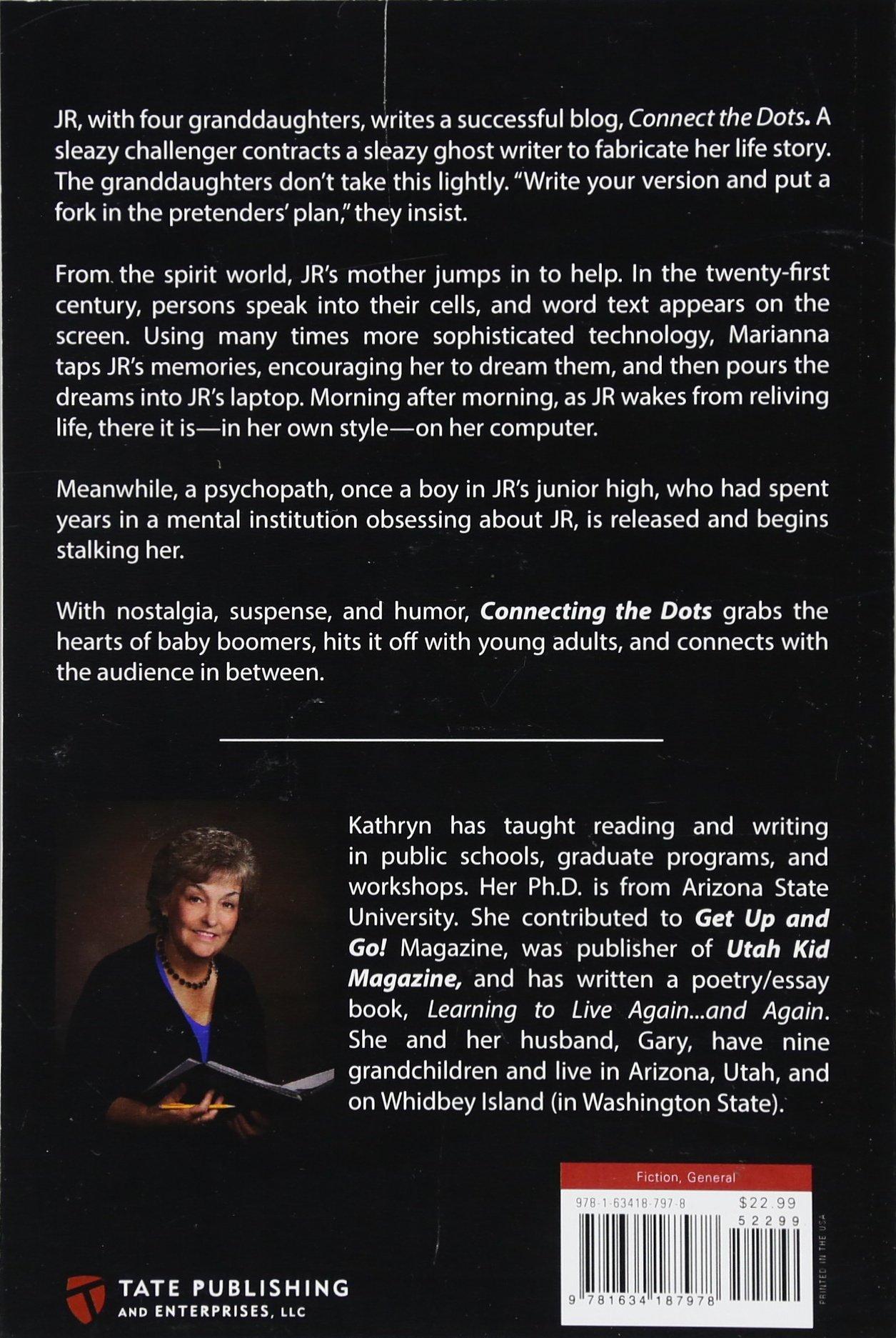 Connecting the Dots: Kathryn Morgan-Larsen: 9781634187978