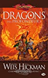 Chroniques perdues, Tome 1: Dragons des profondeurs