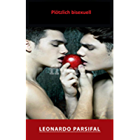 Gay male romance: Plötzlich bisexuell (gay male romance, gay military, gay policeman, gay pirates, gay paranormal, gay police)