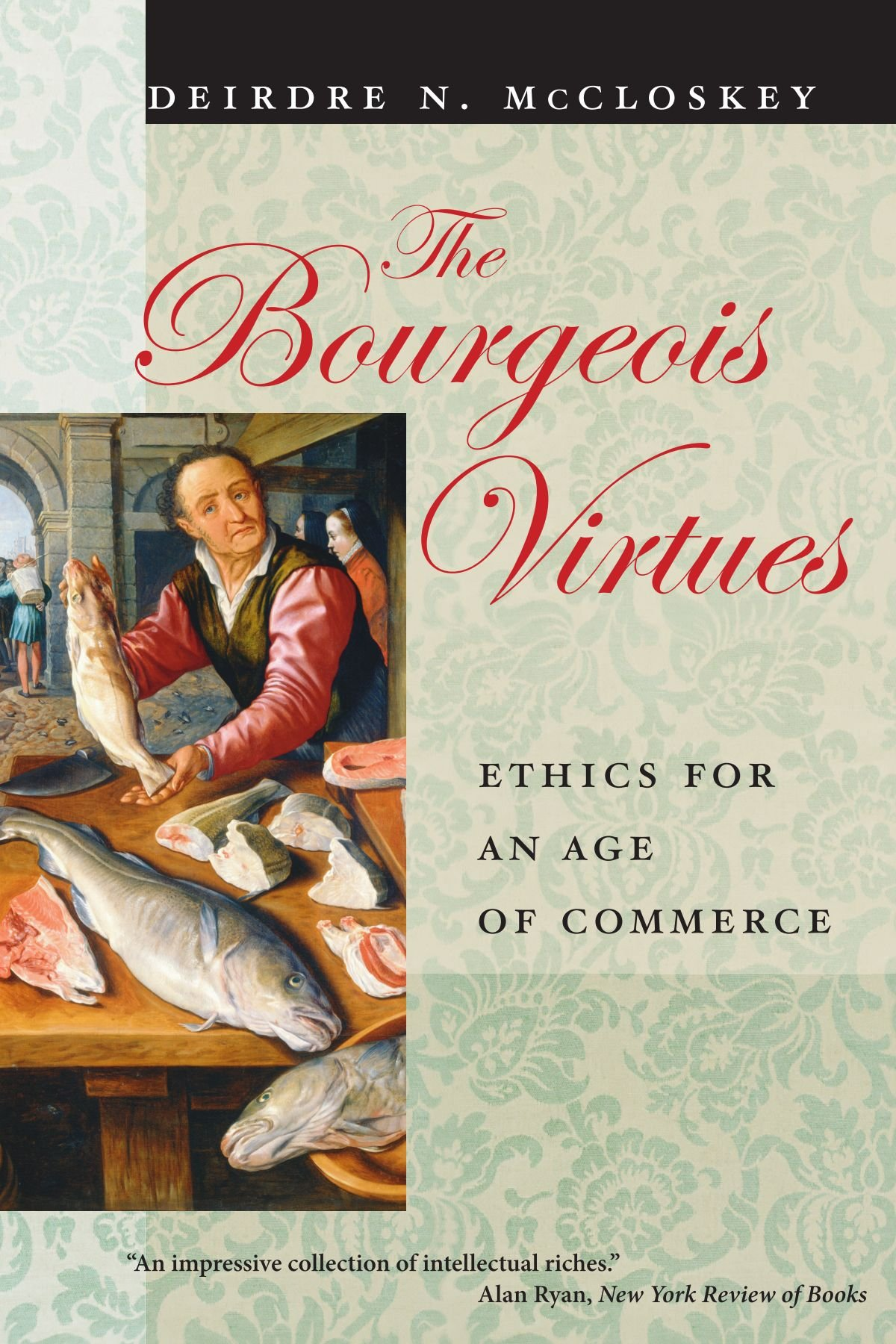 Image result for mccloskey bourgeois virtues