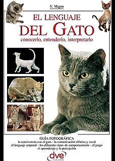 El lenguaje del gato (Spanish Edition)