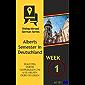 Elke dag Duitse gesprekken om u te helpen Duits te leren - Week 1: Alberts Semester in Deutschland