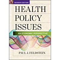Health Policy Issues: An Economic Perspective, Seventh Edition (AUPHA/HAP Book)