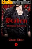 Bradem (Hermanos Ramsay nº 2)