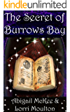 The Secret of Burrows Bay (A Burrows Bay Series Book 2)