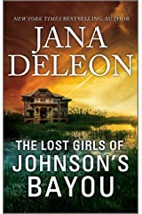 The Lost Girls of Johnson's Bayou Kindle Edition