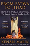 From Fatwa to Jihad: How the World Changed From the Satanic Verses to Charlie Hebdo