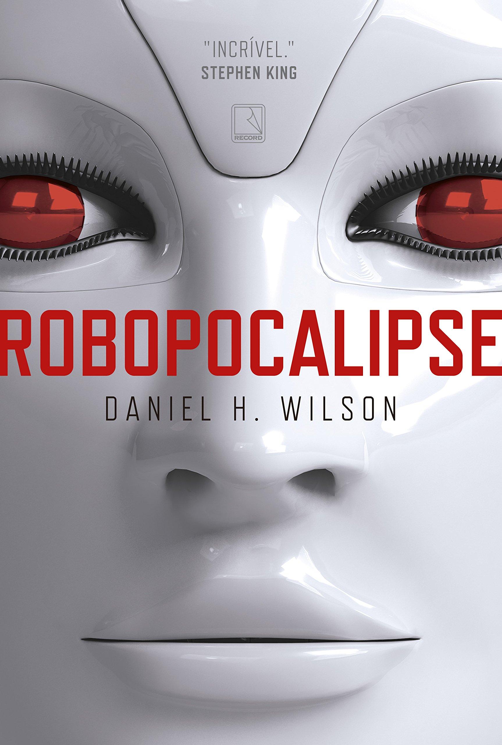 Resultado de imagem para robopocalypse livro