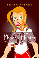 the Phoenix Hunter Kindle Edition