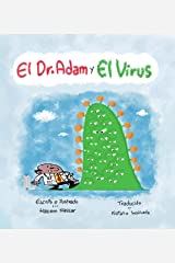 El Dr. Adam y el virus (Spanish Edition) Kindle Edition
