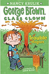 Trouble Magnet #2 (George Brown, Class Clown) Kindle Edition