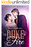 The Duke of Fire: Regency Hearts Book 1