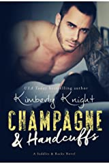 Champagne & Handcuffs: A Cop Romance (Saddles & Racks Book 3) Kindle Edition