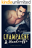 Champagne & Handcuffs: A Second Chance Friends to Lovers Romance (Saddles & Racks Book 3)
