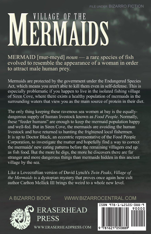 Village Of The Mermaids: Carlton Mellick Iii: 9781621050889: Amazon:  Books