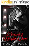 Couples Night Out (Suburban Secrets Book 1): A Dirty Romance Novella (English Edition)
