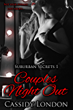 Couples Night Out (Suburban Secrets Book 1): A Swingers Romance Novella