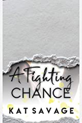 A Fighting Chance: (A Chance At Love Series Book 1) Kindle Edition